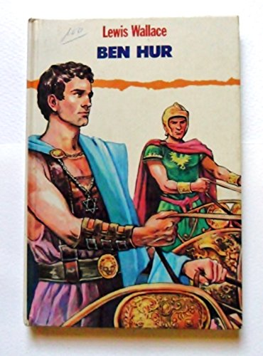 9788477732044: BEN HUR DE LEWIS WALLACE / EDITADO POR GRAFALCO, COLECCION CLASICOS JUVENILES Nº4, 1991.
