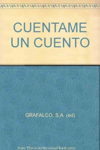CUENTAME UN CUENTO - No. 2.: GRAFALCO, S.A. (ed)