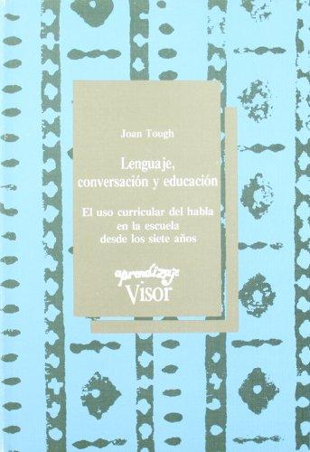 9788477740520: Lenguaje, conversacion y educacion (Aprendizaje (visor))