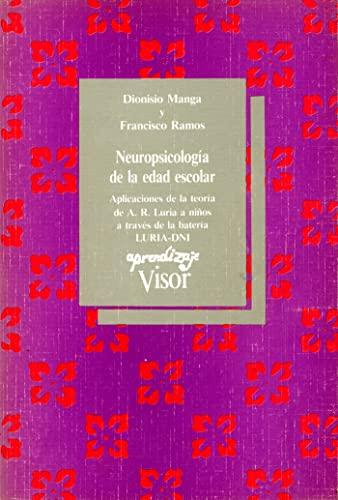 9788477740827: Neuropsicologia de la edad escolar