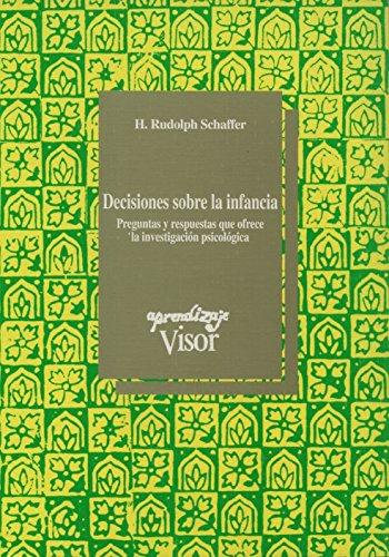 DECISIONES SOBRE LA INFANCIA: PREGUNTAS Y RESPUESTAS QUE OFRECE LA INVESTIGACION PSICOLOGICA: H. ...