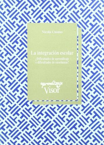 9788477740971: Integracion escolar - ¿dificultades de aprendizaje o dificultades de enseñanza