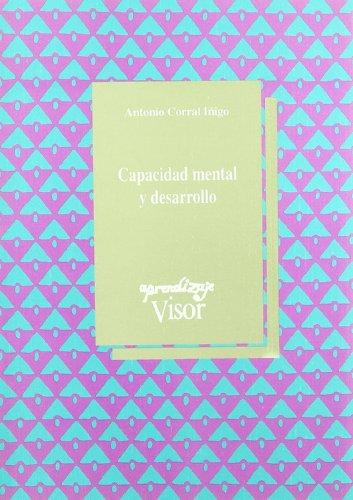 Capacidad mental y desarrollo / - Corral Íñigo, Antonio.