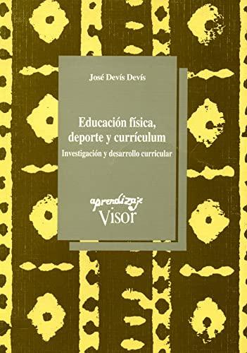 Educación física, deporte y currículum : Investigación: DEVIS DEVIS, JOSÉ