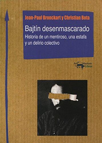 9788477741862: Bajtín Desenmascarado. Historia De Un Mentiroso, Una Estafa Y Un Delirio Colectivo (Machado Nuevo Aprendizaje)