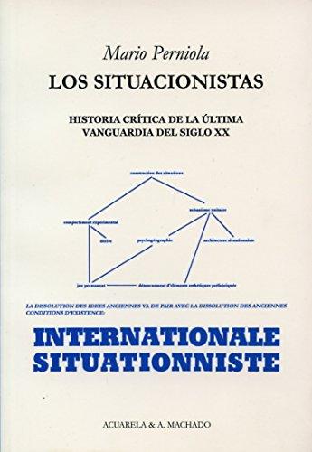 9788477741947: Los situacionistas: Historia crítica de la última vanguardia del siglo XX (Acuarela Libros)