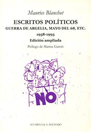 9788477742067: Escritos políticos Guerra de Argelia Mayo del 68 etc 1958 1993