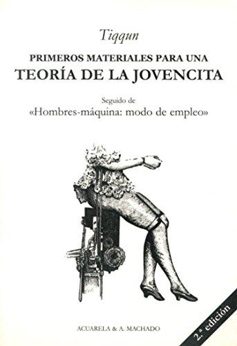 9788477742098: Primeros Materiales Para Una Teoría De La Jovencita (Acuarela & A. Machado)