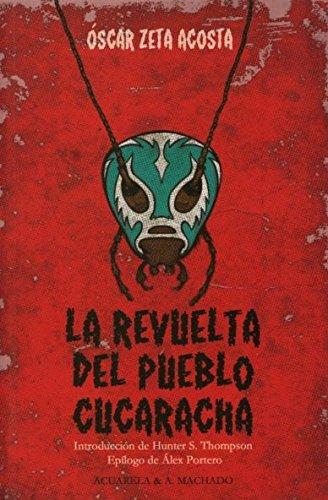 9788477742159: la revuelta del pueblo cucaracha