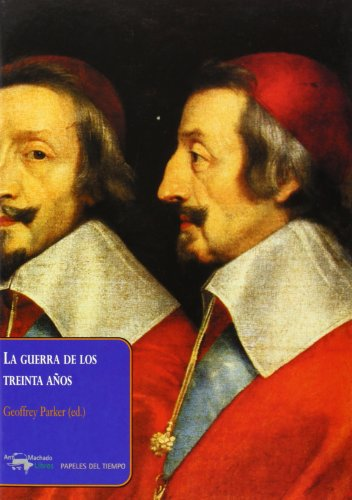 9788477742388: La Guerra de Los Treinta Anos (Papeles Del Tiempo) (Spanish Edition)