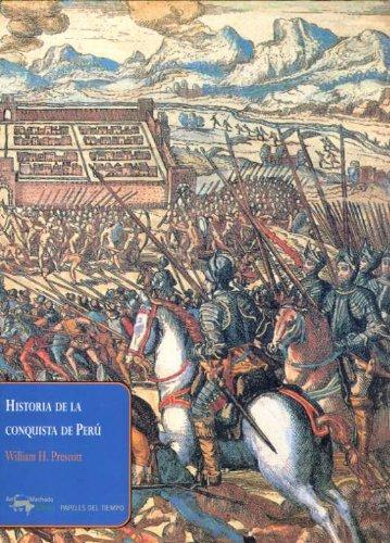 9788477742418: Historia de la conquista de Perú (Papeles del tiempo)