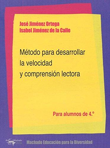 9788477742937: Método Para Desarrollar La Velocidad Y Comprensión Lectora. Para Alumnos De 3º (Machado Educación para la Diversidad)