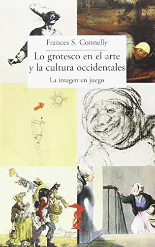 Lo grotesco en el arte occidental: Connelly, Frances