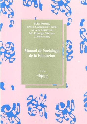 9788477745006: Manual de sociología de la educación