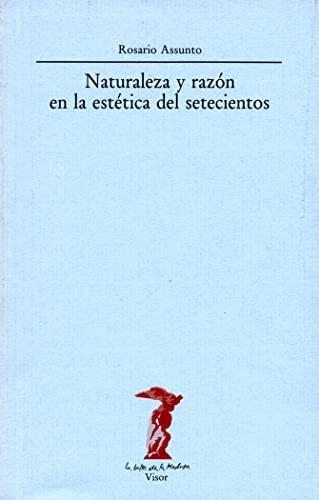 9788477745204: Naturaleza y razón en la estética del setecientos (La balsa de la Medusa)
