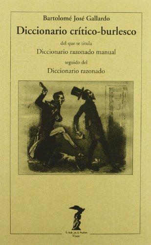 9788477745655: Diccionario crítico-burlesco (La balsa de la Medusa)