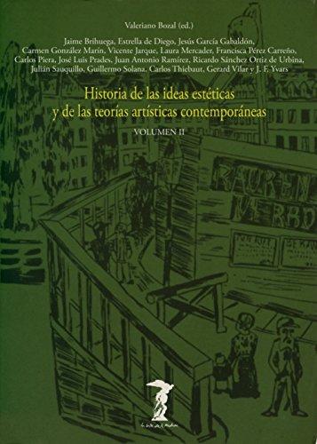9788477745815: Historia de las ideas estéticas y de las teorías artísticas contemporáneas: Volumen II: 2 (La balsa de la Medusa)