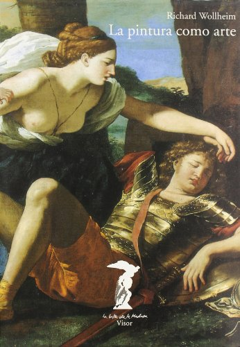 La Pintura Como Arte (Spanish Edition): Wollheim, Richard