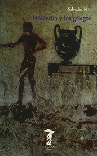 9788477745969: Hölderlin y los griegos (La balsa de la Medusa)
