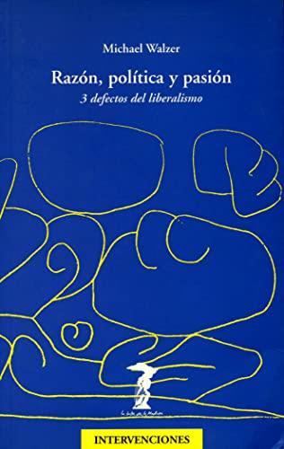 9788477746430: Razon, Politica y Pasion (Spanish Edition)