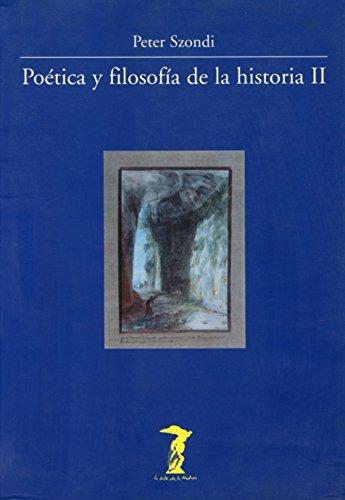 9788477746485: Poética y filosofía de la historia II (La balsa de la Medusa)