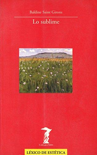 Lo sublime (Paperback) - Baldine Saint Girons