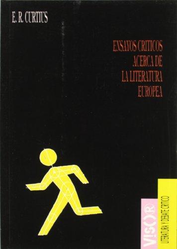 9788477747000: Ensayos Criticos Acerca de La Literatura Europea (Spanish Edition)