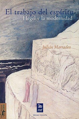 9788477747567: El Trabajo del Espiritu: Hegel y La Modernidad (Spanish Edition)