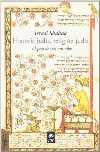 9788477747611: Historia judía, religión judía : el peso de tres mil años