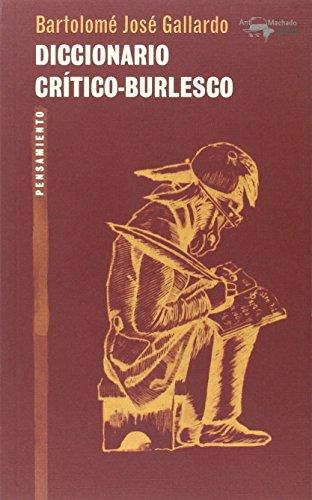 9788477747895: Diccionario Crítico-Burlesco (A. Machado Libros)