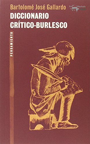Diccionario crítico-burlesco: Gallardo, Bartolomé José
