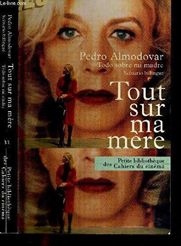 9788477748038: Todo sobre mi madre (Spanish Edition)