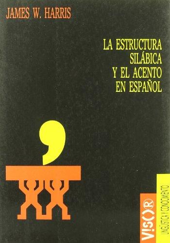 9788477748618: La estructura silábica y el acento español: analisis no lineal