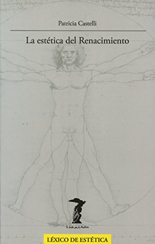 9788477749356: La estética del Renacimiento (La balsa de la Medusa)