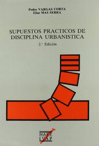 9788477770220: Supuestos prácticos de disciplina urbanística (Urbanismo) (Spanish Edition)