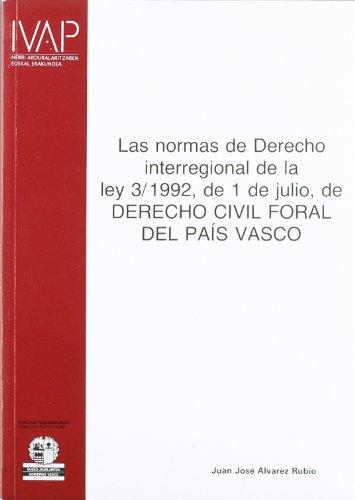 Las normas de Derecho interregional de la: Juan Jose Alvarez