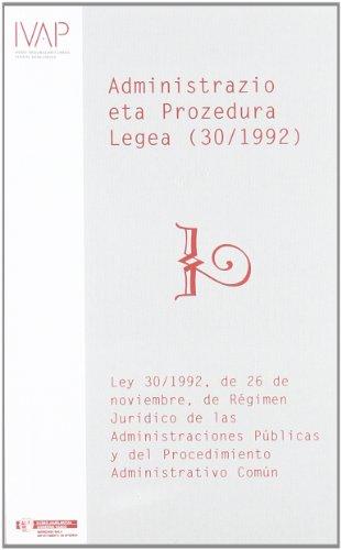 Herri Administrazioen Araubide Juridikoaren Eta Administrazio Prozedura Erkidearen 30/1992 ...