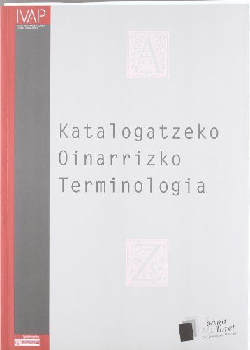 Katalogatzeko Oinarrizko Terminologia (Paperback): Batzuk