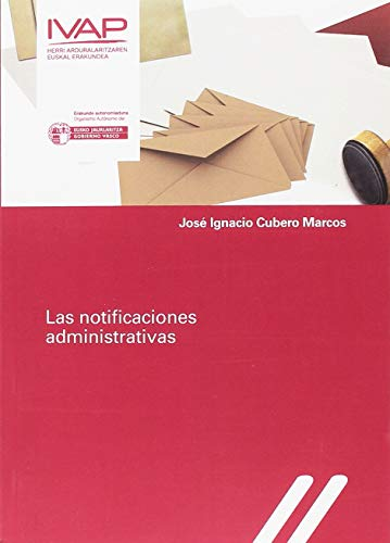LAS NOTIFICACIONES ADMINISTRATIVAS: JOSÉ IGNACIO CUBERO