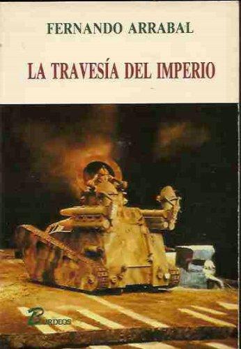 La travesia del imperio, o, La guerra: Arrabal, Fernando