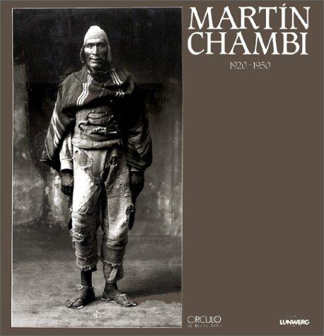 9788477821328: Martin Chambi: 1920-1950 (Spanish Edition)