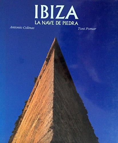 9788477821441: Ibiza. la nave de piedra