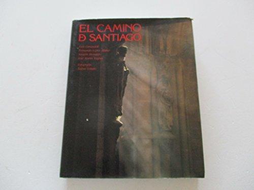 El Camino De Santiago. The Road to Santiago.: Carandell, Luis; Alsina, Fernando Lopez; Moralejo, ...