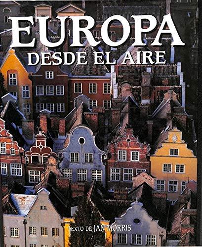 Europa desde el aire (847782195X) by Jan Morris