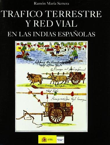 Tráfico terrestre y red vial en las: Serrera Contreras, Ramón