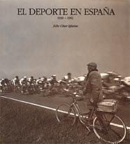 9788477822127: El deporte en España. 1939-1992.