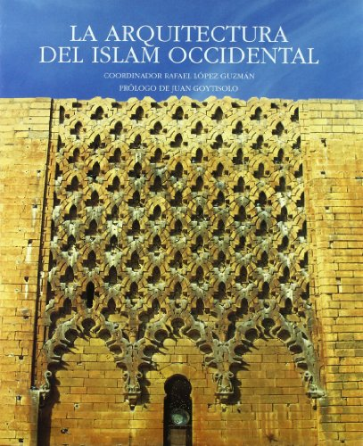 LA ARQUITECTURA DEL ISLAM OCCIDENTAL