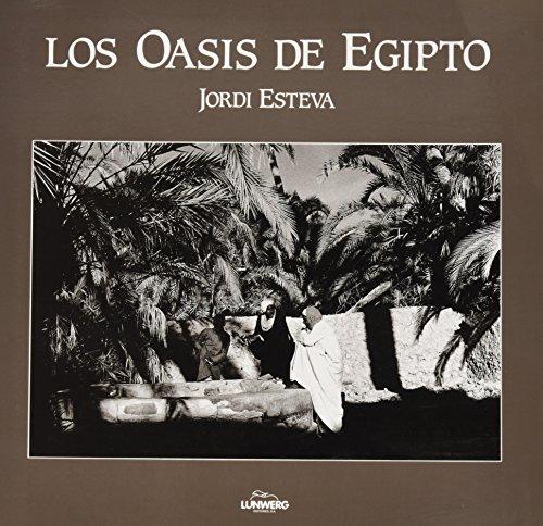 9788477823506: OASIS DE EGIPTO LUNWERG ED.