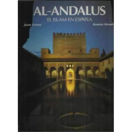 9788477823735: Al-andalus : el islam en España
