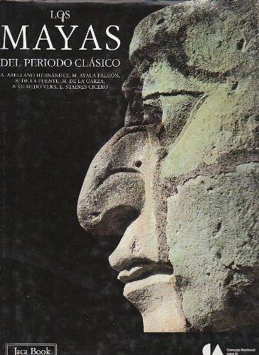 9788477825005: Los Mayas del periodo clasico (Corpus precolombino) (Spanish Edition)